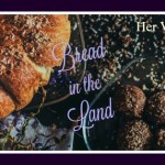 Ishshah's Story – Bread in the Land