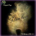 Vineyard Days – Flawless, Part 5