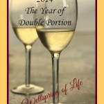 2014 – The Year of Double Portion