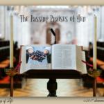 The Passing Praises of Men